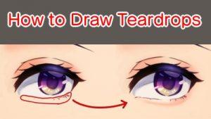 How to Draw Teardrops