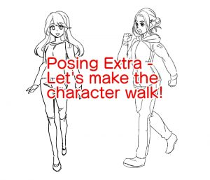 Posing Extra - Let's make the character walk!