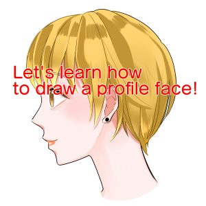 Let's learn how to draw a profile face!