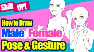 How to draw men and women (Part 6) Poses and gestures