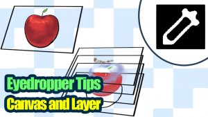 Eyedropper Tool Helpful Tips - Difference between Canvas and Layer -