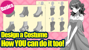 [Basics] How YOU can easily design a costume.