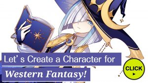 Let's Create a Character for Western Fantasy!