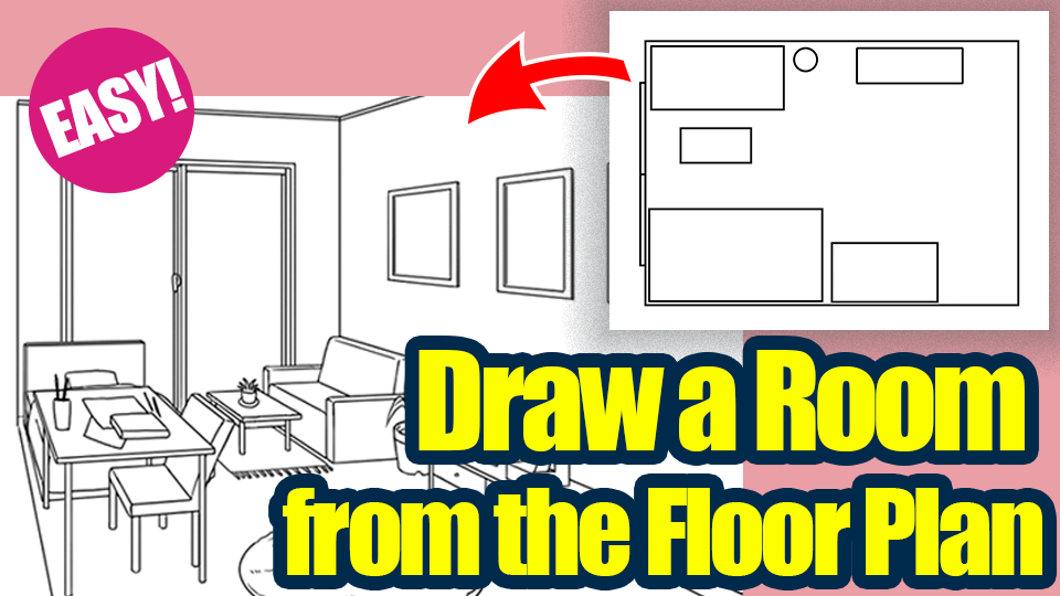Draw a room from the floor plan!