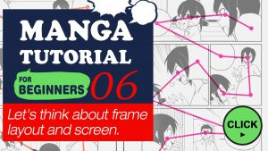 Manga Tutorial for Beginners 06 Let's think about frame layout and screen.