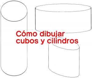 Cómo dibujar cubos y cilindros