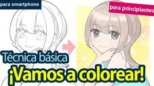 [Para principiantes] ¡ Vamos a colorear! Técnica básica para colorear [para smartphone]