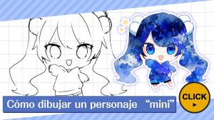 "Cómo dibujar un personaje ""mini"""