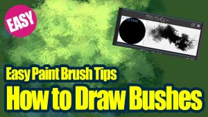 [Simple Technique] Easy Paint Brush Tips! How to Draw Bushes