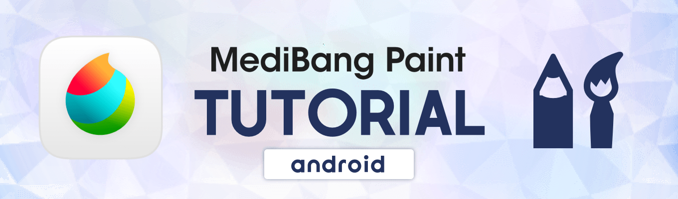 MediBang Paint Android Tutorial